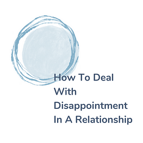 how to deal with disappointment in a relationship graphic design